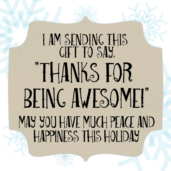 Thanks for being awesome! Holiday Happiness