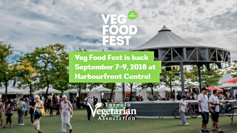 TVA Veg Food Fest in Toronto - Sept 7-9, 2018